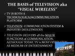 the basis of television aka visual wireless