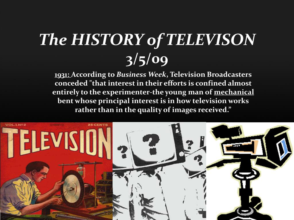 the history of televison 3 5 09 l.