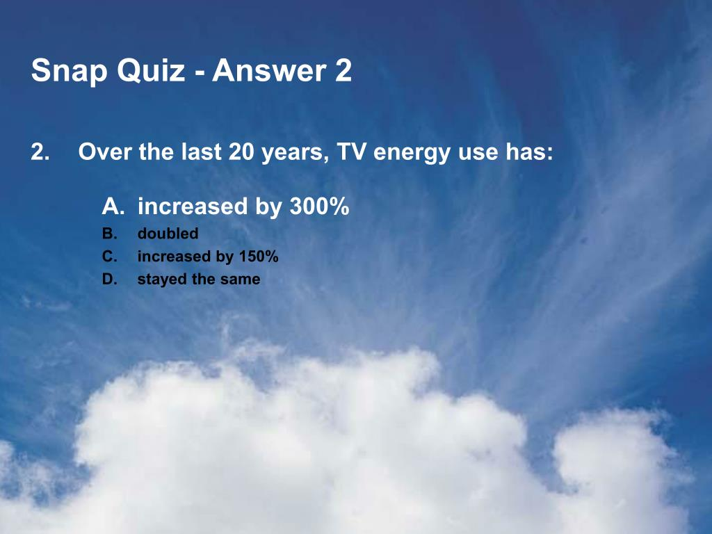 Snap Quiz - Answer 2