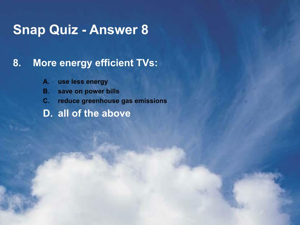 Snap Quiz - Answer 8