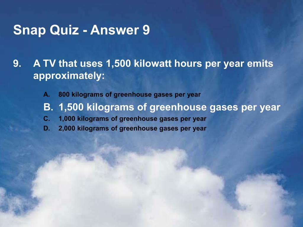 Snap Quiz - Answer 9