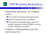 1998 weighting methodology38