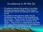 excellence in all we do