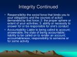 integrity continued