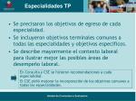 especialidades tp
