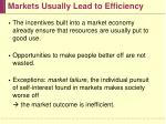 markets usually lead to efficiency