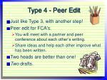 type 4 peer edit