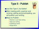 type 5 publish