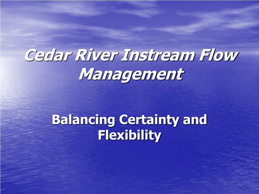 cedar river instream flow management l.