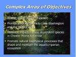 complex array of objectives