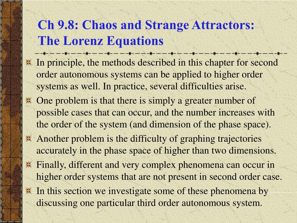 ch 9 8 chaos and strange attractors the lorenz equations l.