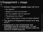 engagement usage