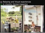 relaxing and visual experiences in country homes magazine