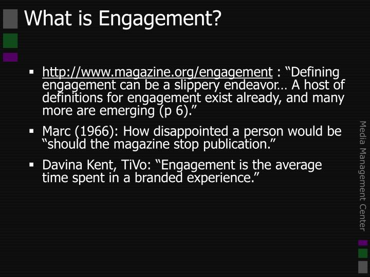 What is engagement