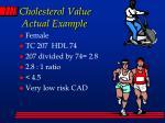 cholesterol value actual example
