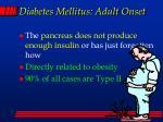 diabetes mellitus adult onset