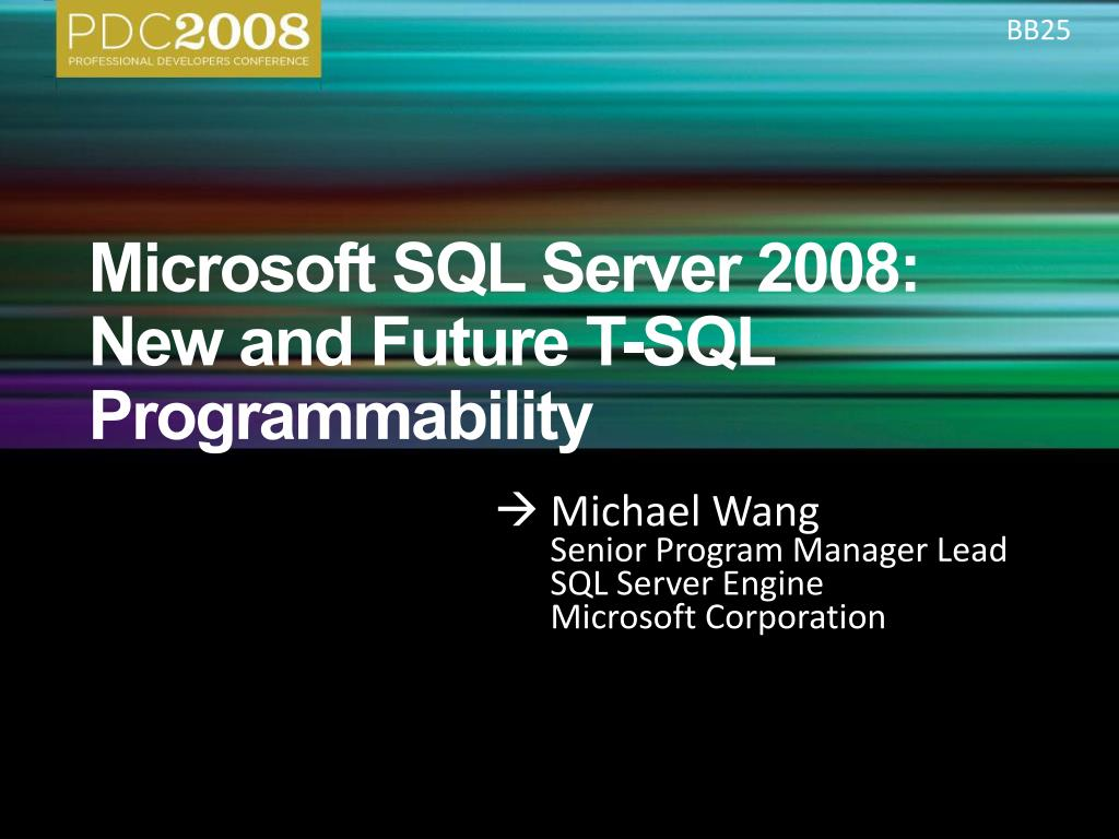 microsoft sql server 2008 new and future t sql programmability l.
