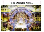 the detector now