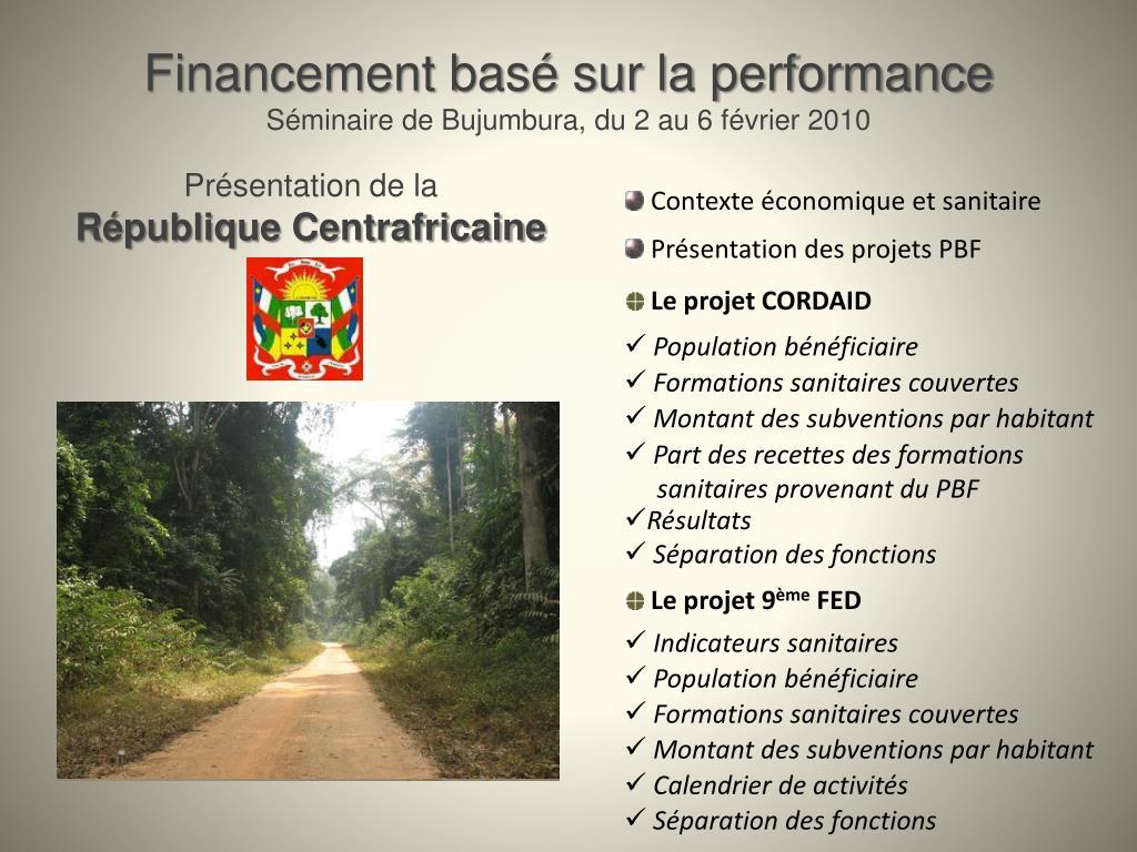 financement bas sur la performance s minaire de bujumbura du 2 au 6 f vrier 2010 l.