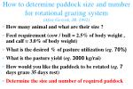 how to determine paddock size and number for rotational grazing system after gerrisk jr 1992