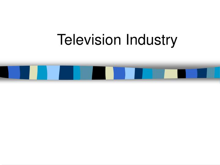 Television industry