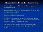quantitative fecal fat excretion