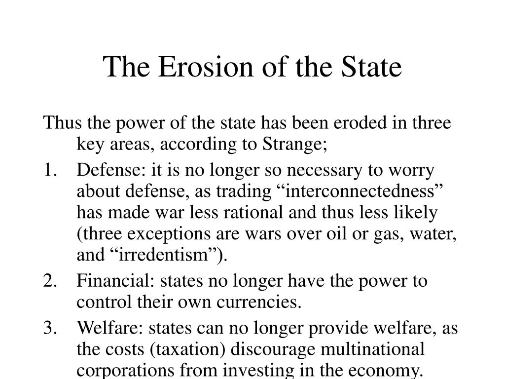 The Erosion of the State