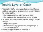 trophic level of catch