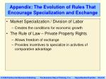 appendix the evolution of rules that encourage specialization and exchange