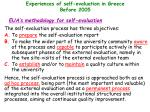 experiences of self evaluation in greece before 2005