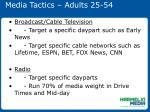 media tactics adults 25 54