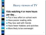 heavy viewers of tv