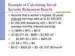 example of calculating social security retirement benefit