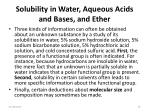 solubility in water aqueous acids and bases and ether