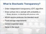 what is stochastic transparency