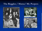 the ruggles mama mr peepers
