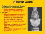 hybrid gods
