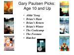 gary paulsen picks age 10 and up