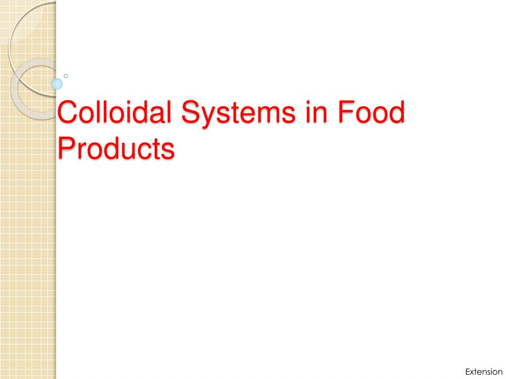 colloidal systems in food products l.
