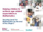 helping children to achieve age related expectations in mathematics