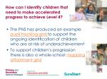 how can i identify children that need to make accelerated progress to achieve level 4
