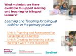 what materials are there available to support learning and teaching for bilingual learners