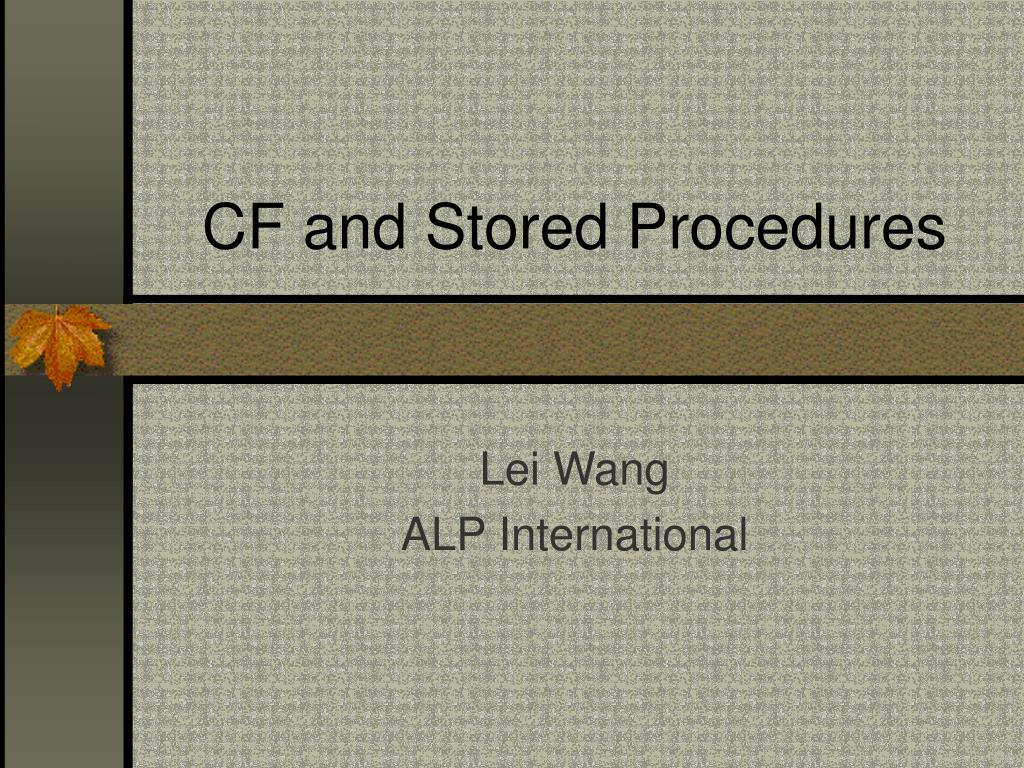 cf and stored procedures l.