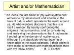 artist and or mathematician