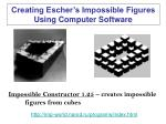 creating escher s impossible figures using computer software