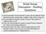small group discussion guiding questions