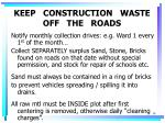 keep construction waste off the roads