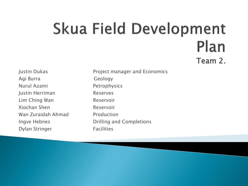 skua field development plan team 2 l.