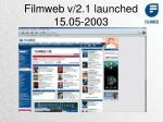 filmweb v 2 1 launched 15 05 2003