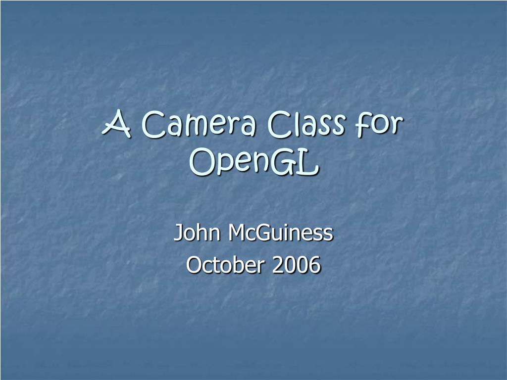 a camera class for opengl l.